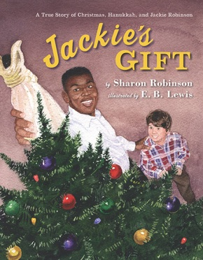 Jackie's Gift by Sharon Robinson, illustrated by E.B. Lewis. Copyright © 2010. Used with permission of Viking Children's Books, a division of Penguin Young Readers Group.