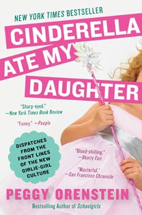 HarperCollins is giving away a copy of Cinderella Ate My Daughter.  You'll find information about how to win a copy at the bottom of this post.