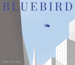 Bluebird by Bob Staake. Random House, 2013.
