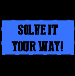 Solve It Your Way is a new website designed to nudge innovative thinking and foster global collaboration.