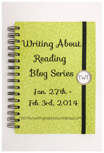 Writing About Reading Blog Series FINAL