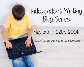 We'd love to hear more of your thoughts on independent writing in a Two Writing Teachers community virtual get-together. Please join us on Monday, May 12th at 8:30 p.m. EDT for a Twitter Chat on independent writing. Please use the hashtag #TWTBlog. (Click here for more information.)   We hope to see you there!