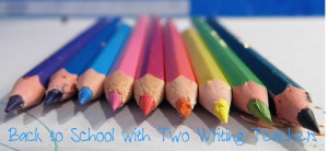 Back to School with Two Writing Teachers