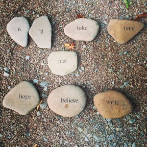 There's a rock garden outside of the Barn at the Highlights Foundation. I created a message to myself that reflects the journey I'm on to publish a picture book.