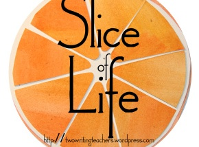 Tuesday Slice of Life Story Challenge