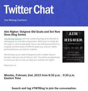 Aim Higher Twitter Chat -- Two Writing Teachers
