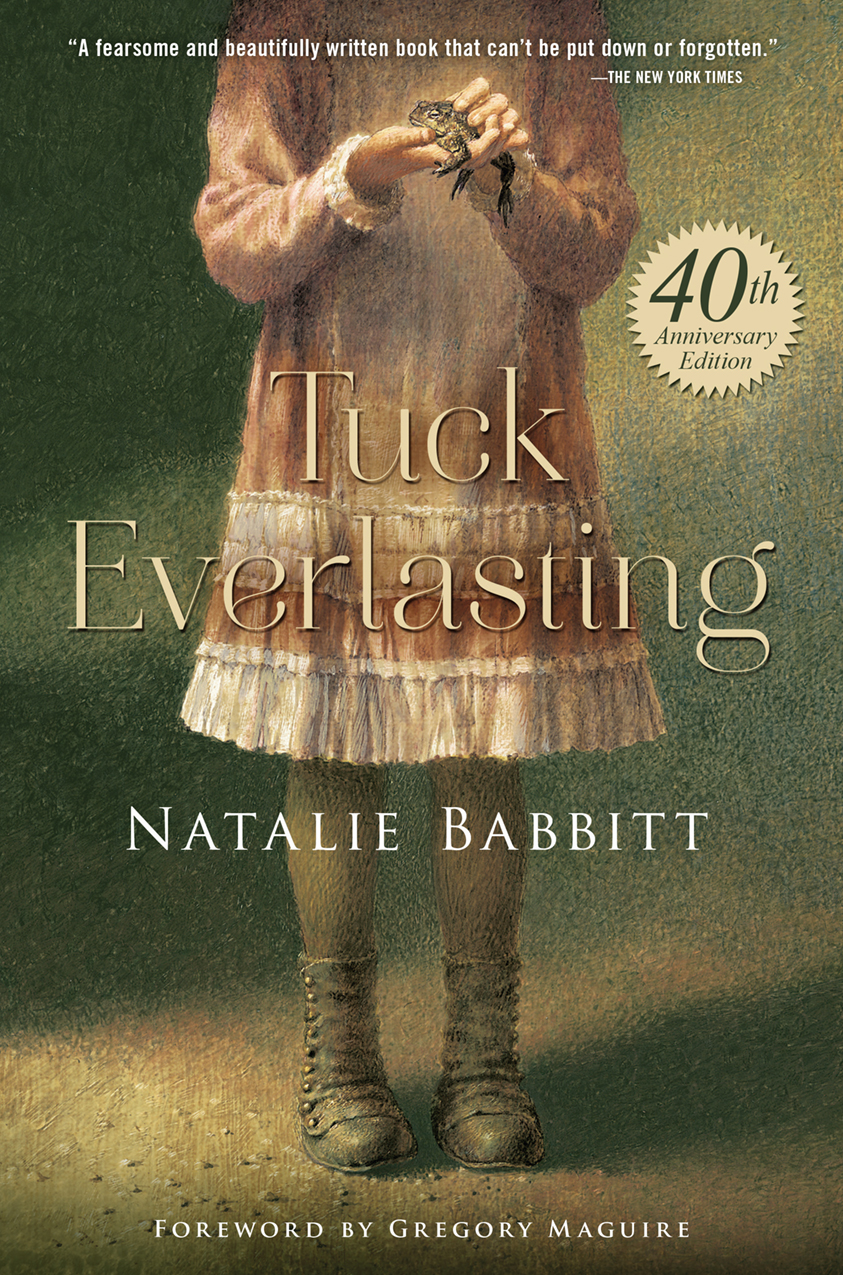 tuck everlasting 40th anniversary blog tour tuck40th two tuck everlasting 40th anniv cover image