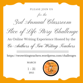3rd Annual Classroom Slice of Life Story Challenge Invite