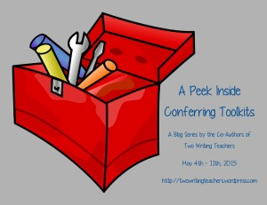 Conferring Toolkits Series - Two Writing Teachers