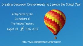Classroom Environments Blog Series - #TWTBlog