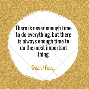 There is never enough time to do everything,