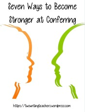 7 Ways to Become Stronger at Conferring on #TWTBlog