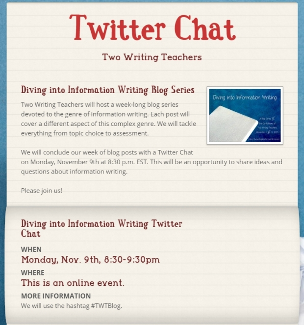 Let's chat on Monday, November 9th at 8:30 p.m. EST, when the eight of us host a Twitter Chat about information writing. Just search and tag #TWTBlog to participate.