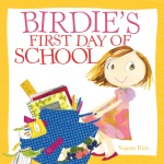 Birdies First Day of School