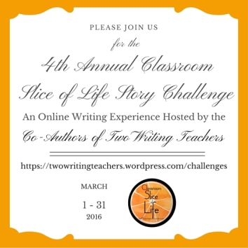4th Annual Classroom Slice of Life Story Challenge Invite