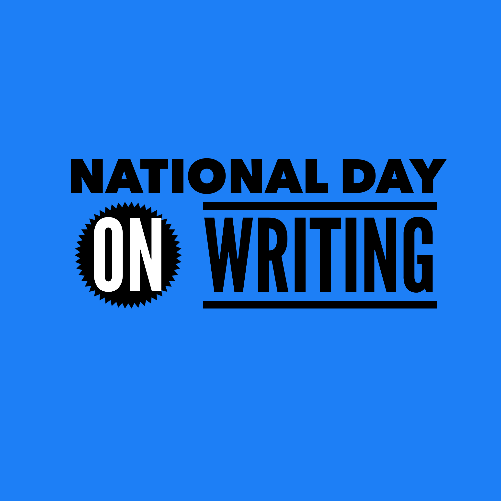 national day on writing Daily writing prompts - creative writing prompts for november we provide events that are related to each day you will find holidays, historical events, birthdays and other interesting and educational prompts to write about.