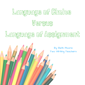 language-of-choice-versuslanguage-of-assignment