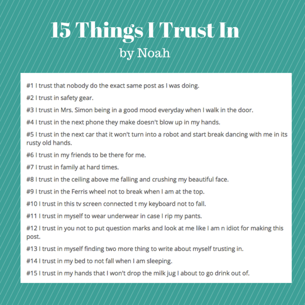 15 Things I Trust In