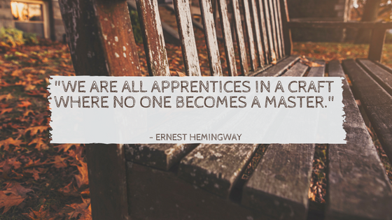 -We are all apprentices