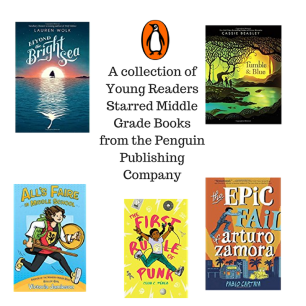 A collection of Young Readers Starred Middle Grade Books from the Penguin Publishing Company