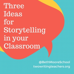 ThreeIdeasforStorytelling