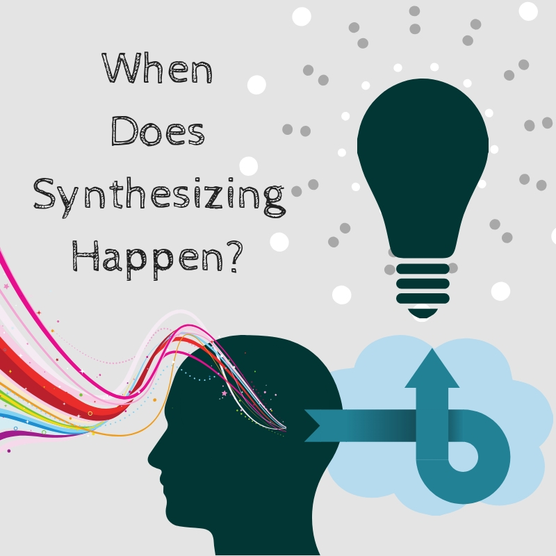 Synthesizing: The Step Between Research and Writing