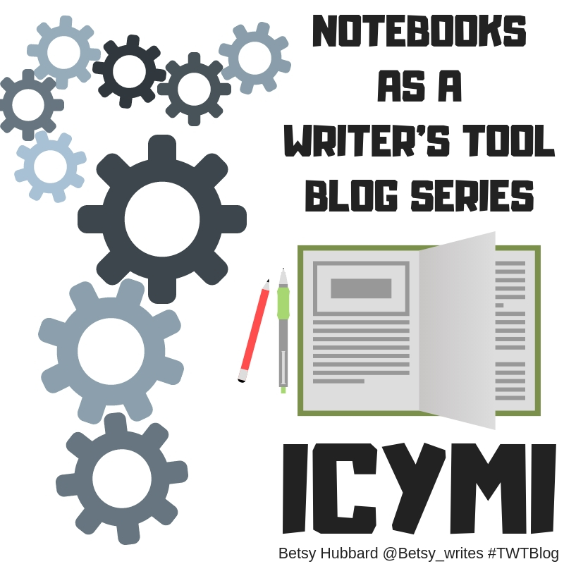 ICYMI: Notebooks as a Writer's Tool