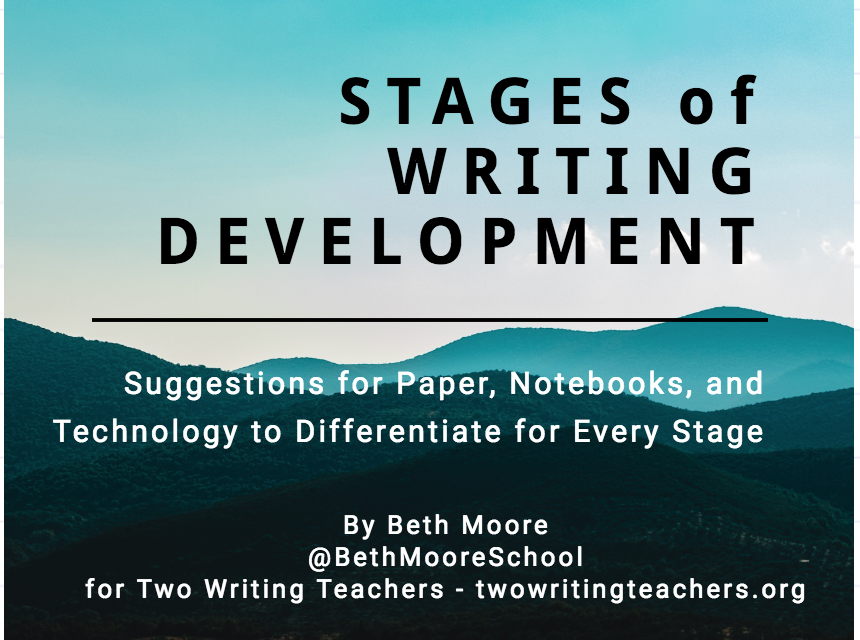 Differentiating the Writer's Notebook for Every Stage K-8: Notebooks as a Writer's Tool