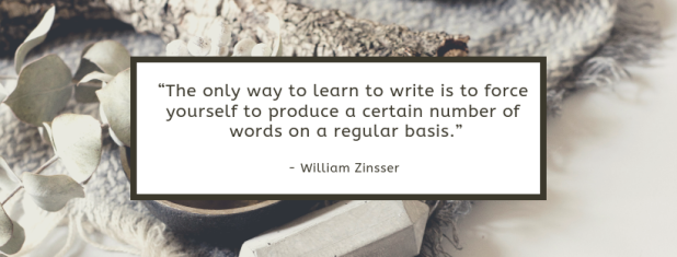 """The only way to learn to write is to force yourself to produce a certain number of words on a regular basis."""