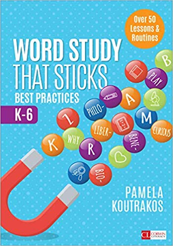 Word Study That Sticks: Best Practices K-6 — Review and Giveaway