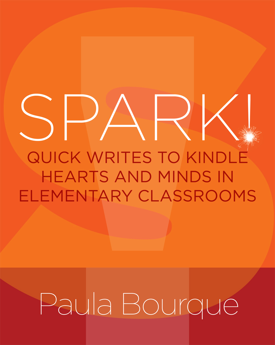 Spark! Quick Writes to Kindle Hearts and Minds in Elementary Classrooms- Review & Giveaway