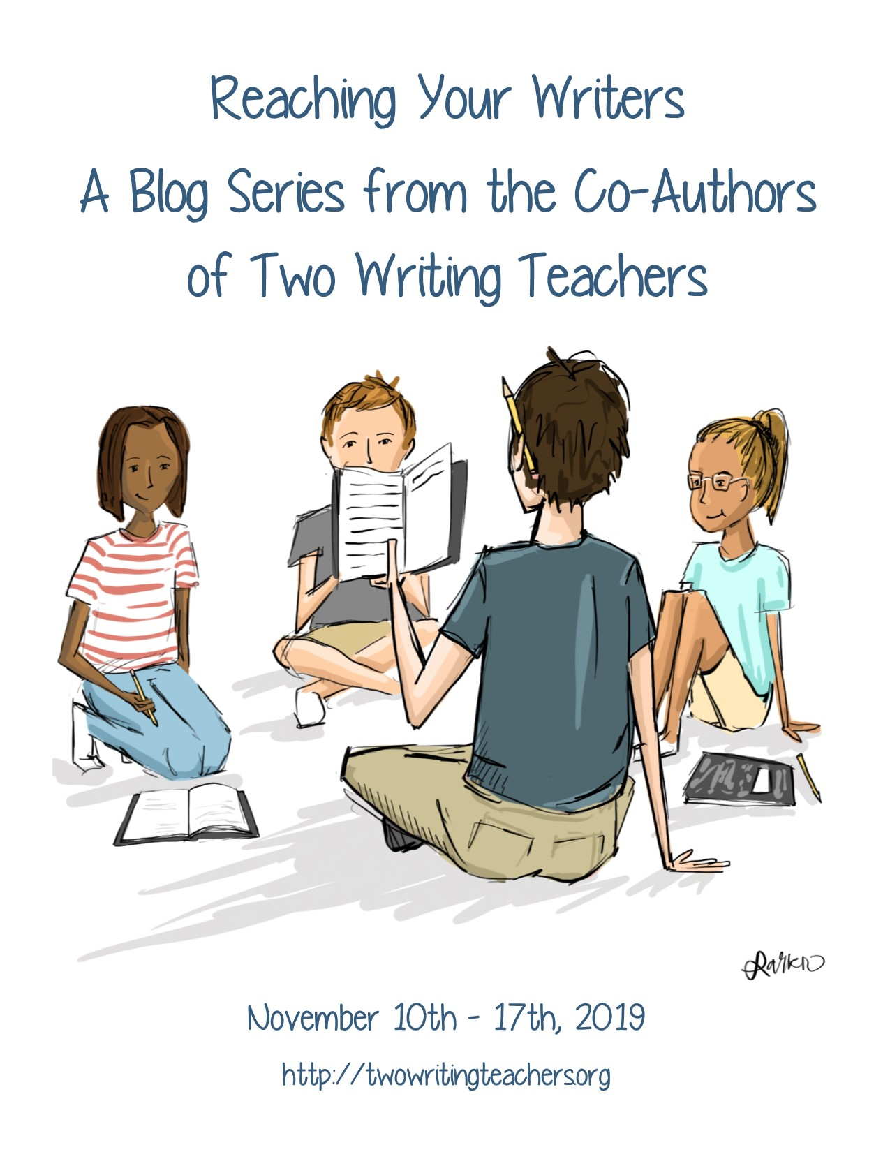 Reaching Your Writers Blog Series