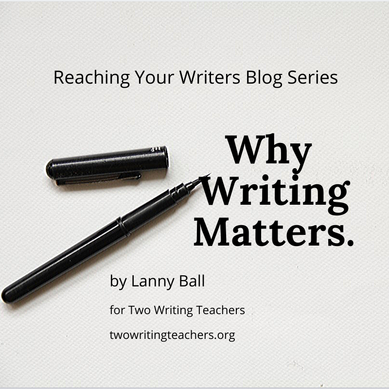 Why Writing Matters: Reaching Your Writers