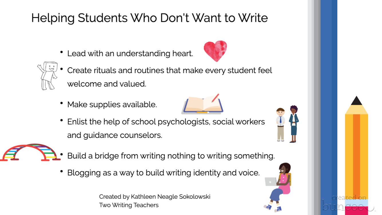 Helping Students Who Don't Want To Write: Reaching Your Writers
