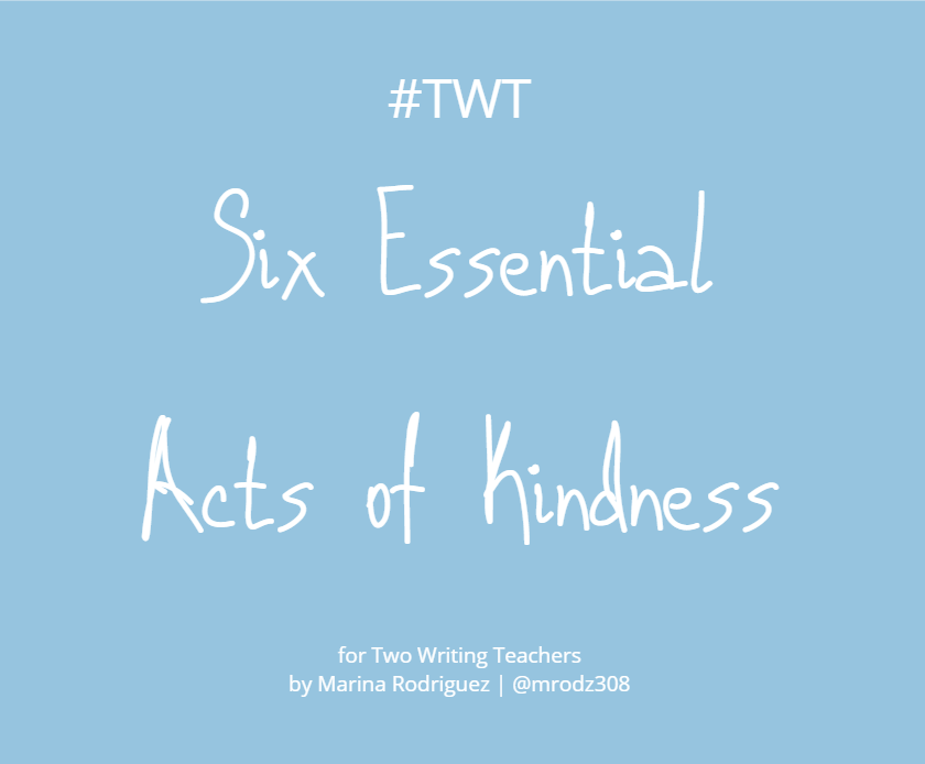 Six Essential Acts of Kindness