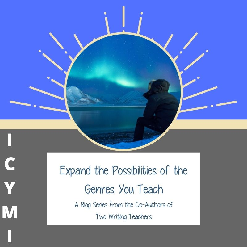 ICYMI: Expand the Possibilities of the Genres You Teach