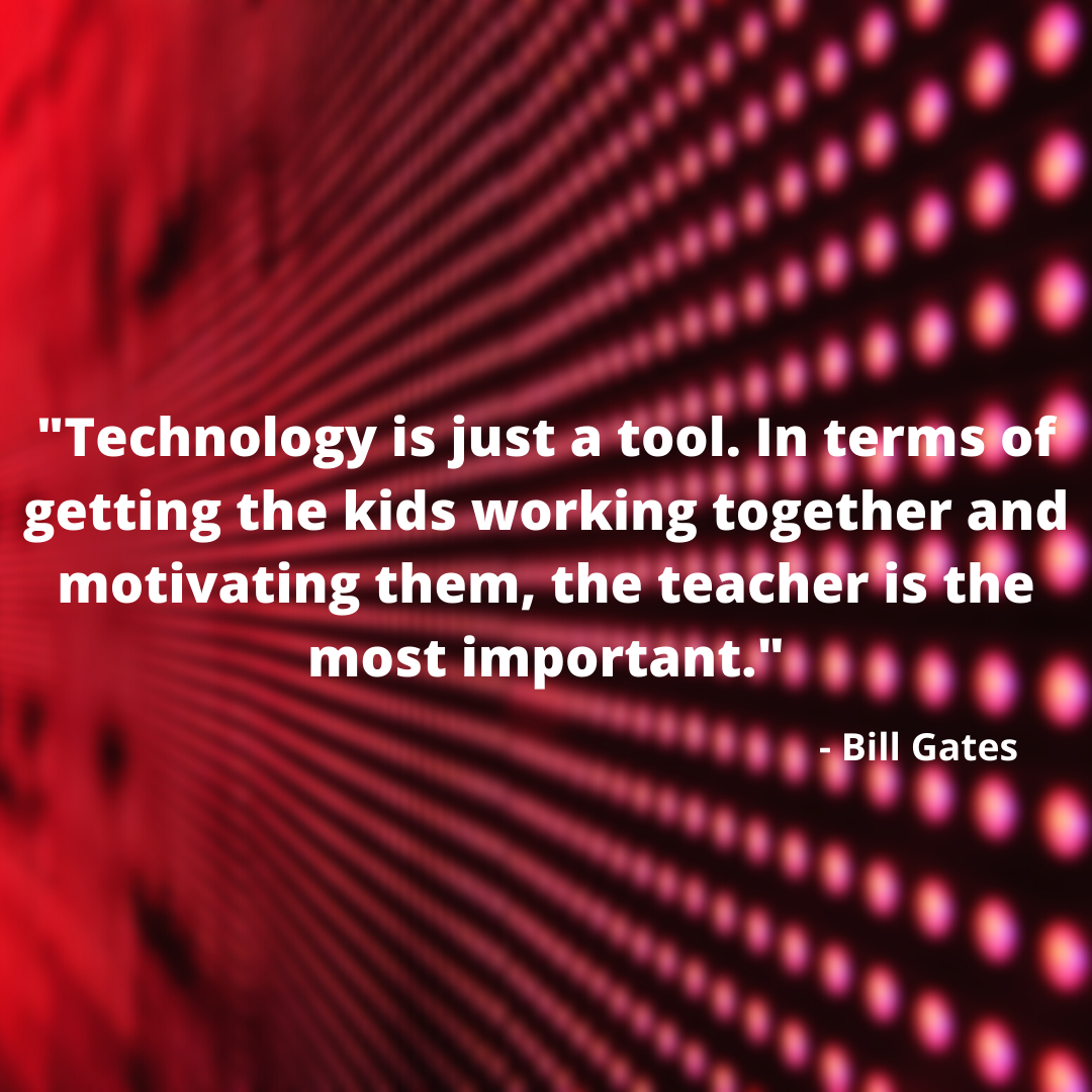 _Technology is just a tool..._