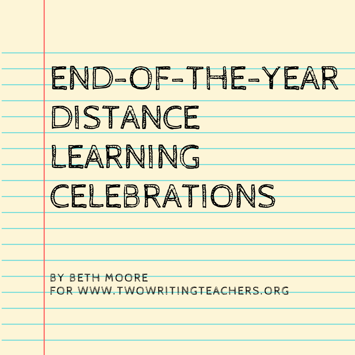 End-of-the-Year Distance Learning Writing Celebrations