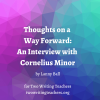 Thoughts on a Way Forward: An Interview with Cornelius Minor