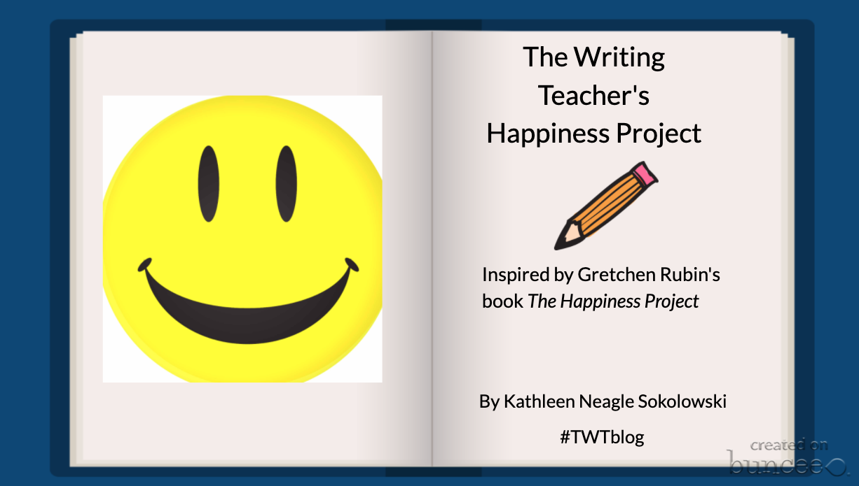 The Writing Teacher's Happiness Project