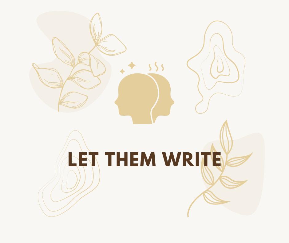 Let Them Write